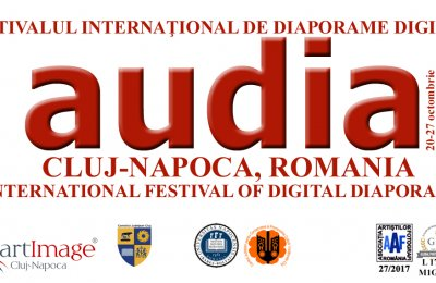 "Festivalul internațional de diaporame digitale ""AUDIA 2017"""